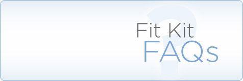 What is a Fit Kit?